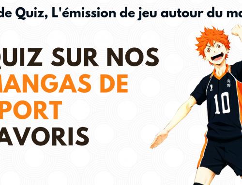 Quiz mangas de sport – La 5e de Quiz – #5DC – Episode 17