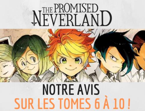 THE PROMISED NEVERLAND : Notre avis sur les tomes 6 à 10 ! – La 5e de Couv' – #5DC – Saison 5 Episode 6