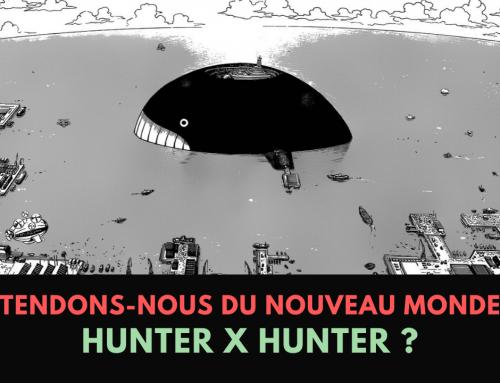 Qu'attendons-nous du nouveau monde dans Hunter X Hunter ? – La 5e de Couv' – #5DC – Saison 5 Episode 7