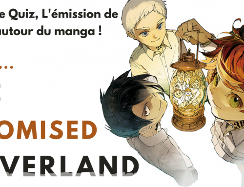 Quiz The Promised Neverland – La 5e de Quiz – #5DC – Episode 21