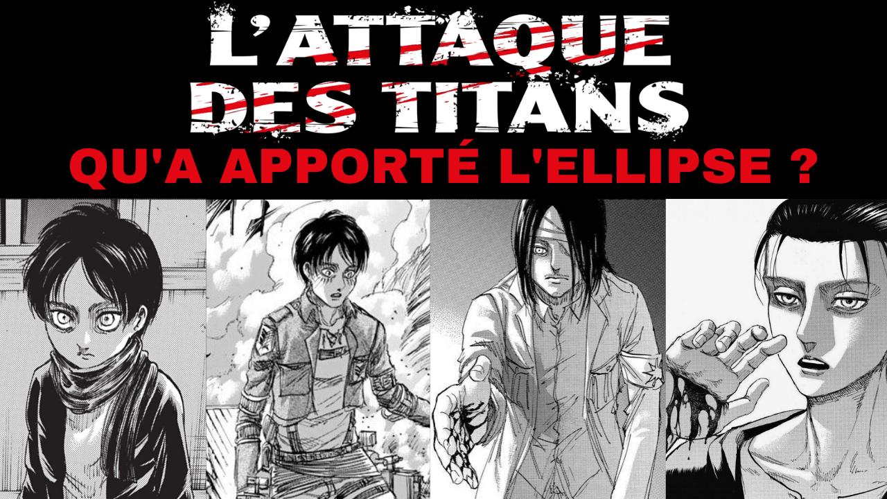 Ellipse attaque des titans