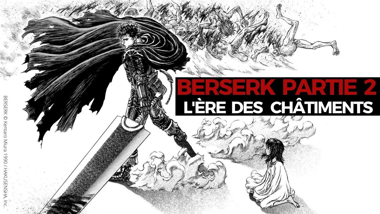 Berserk : L'ère des châtiments